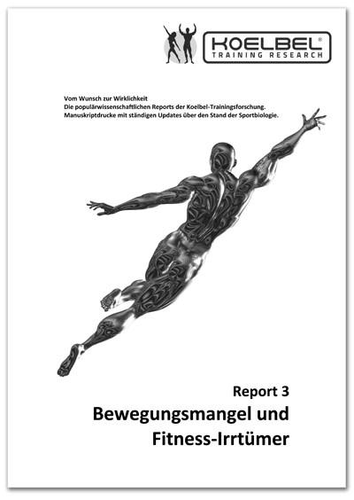 Gert F. Koelbel's Body Report Nummer 3 - Fitness richtig und falsch