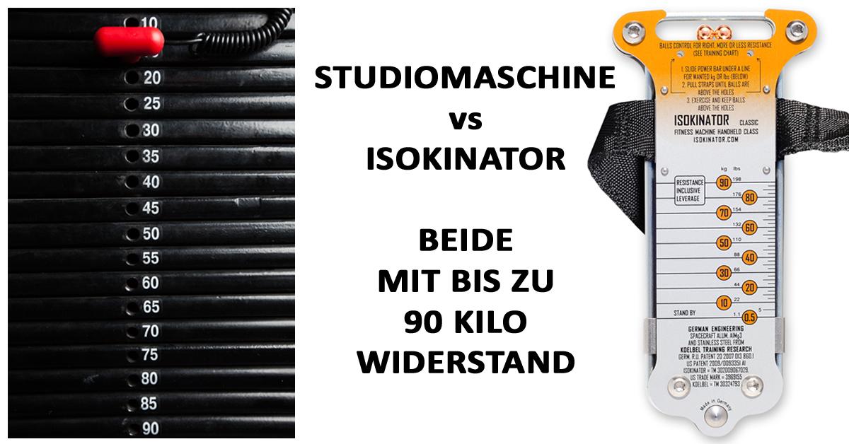 Studiomaschien-vs-Isokinator
